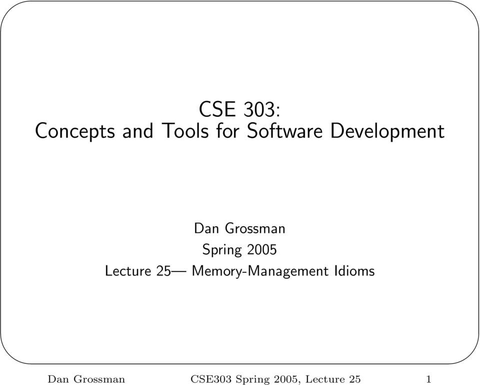 Spring 2005 Lecture 25