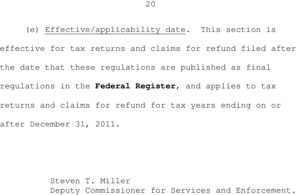 these regulations are published as final regulations in the Federal Register, and applies to