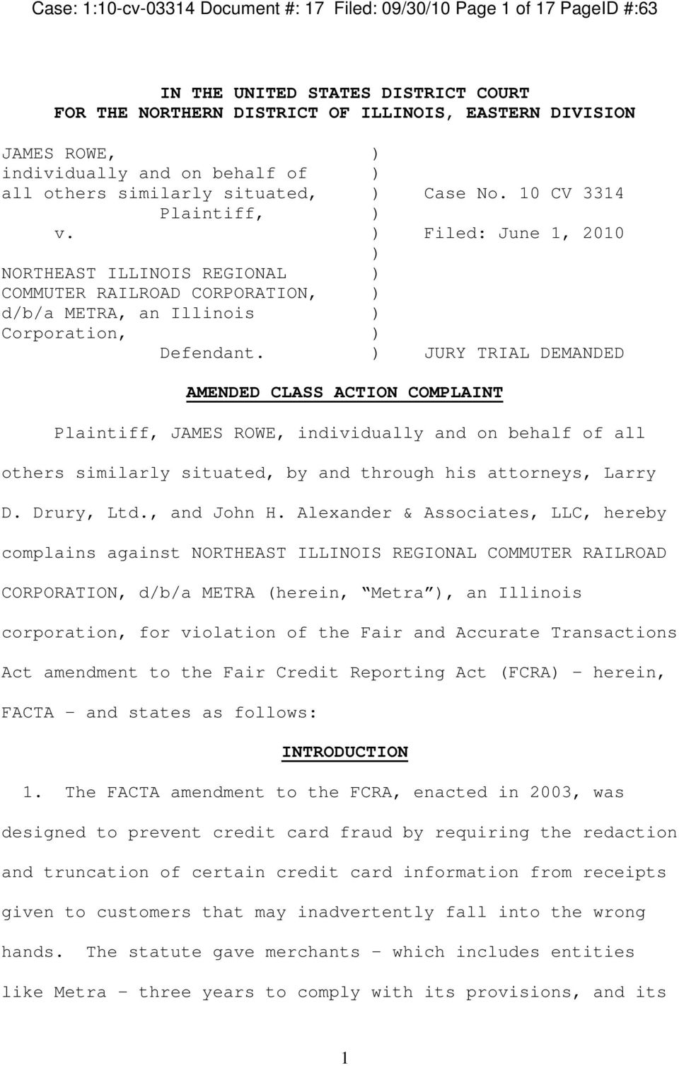 ) Filed: June 1, 2010 ) NORTHEAST ILLINOIS REGIONAL ) COMMUTER RAILROAD CORPORATION, ) d/b/a METRA, an Illinois ) Corporation, ) Defendant.