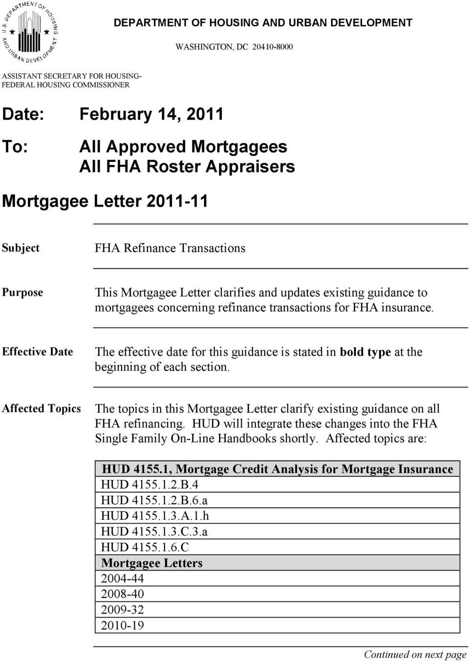 FHA insurance. Effective Date The effective date for this guidance is stated in bold type at the beginning of each section.