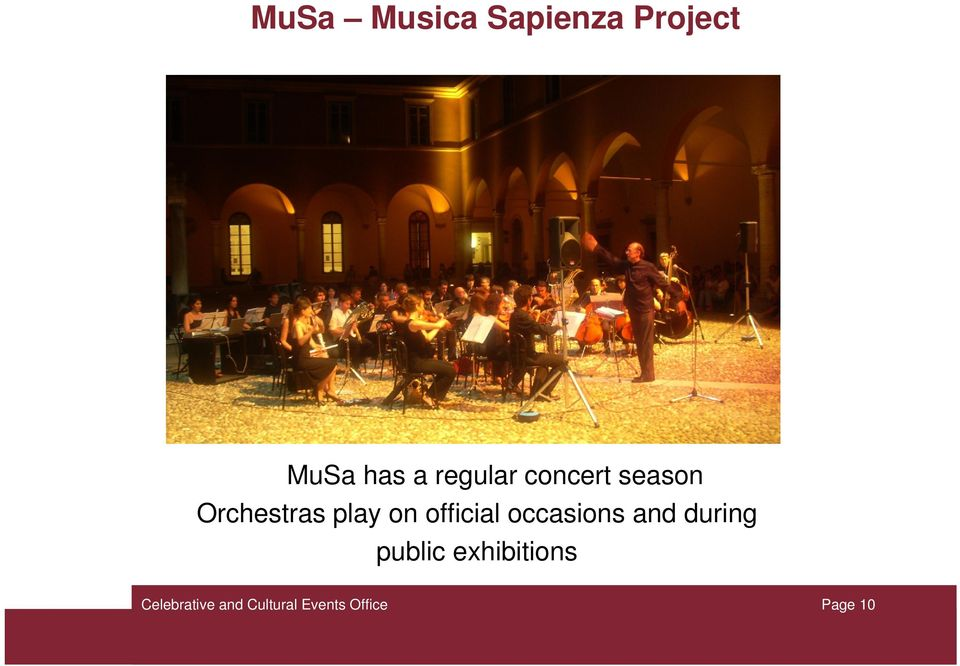 Orchestras play on official