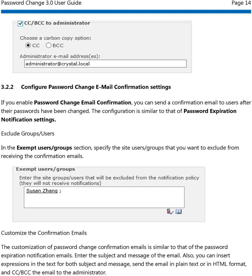 The configuration is similar to that of Password Expiration Notification settings.