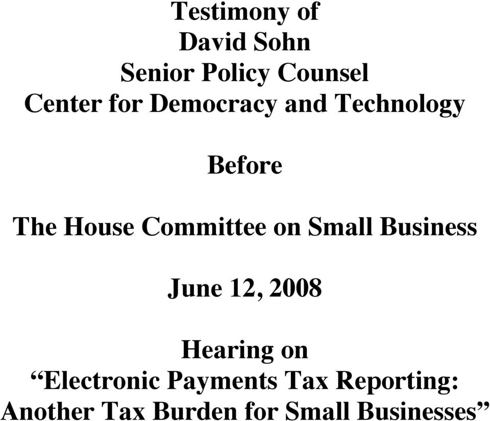 Small Business June 12, 2008 Hearing on Electronic