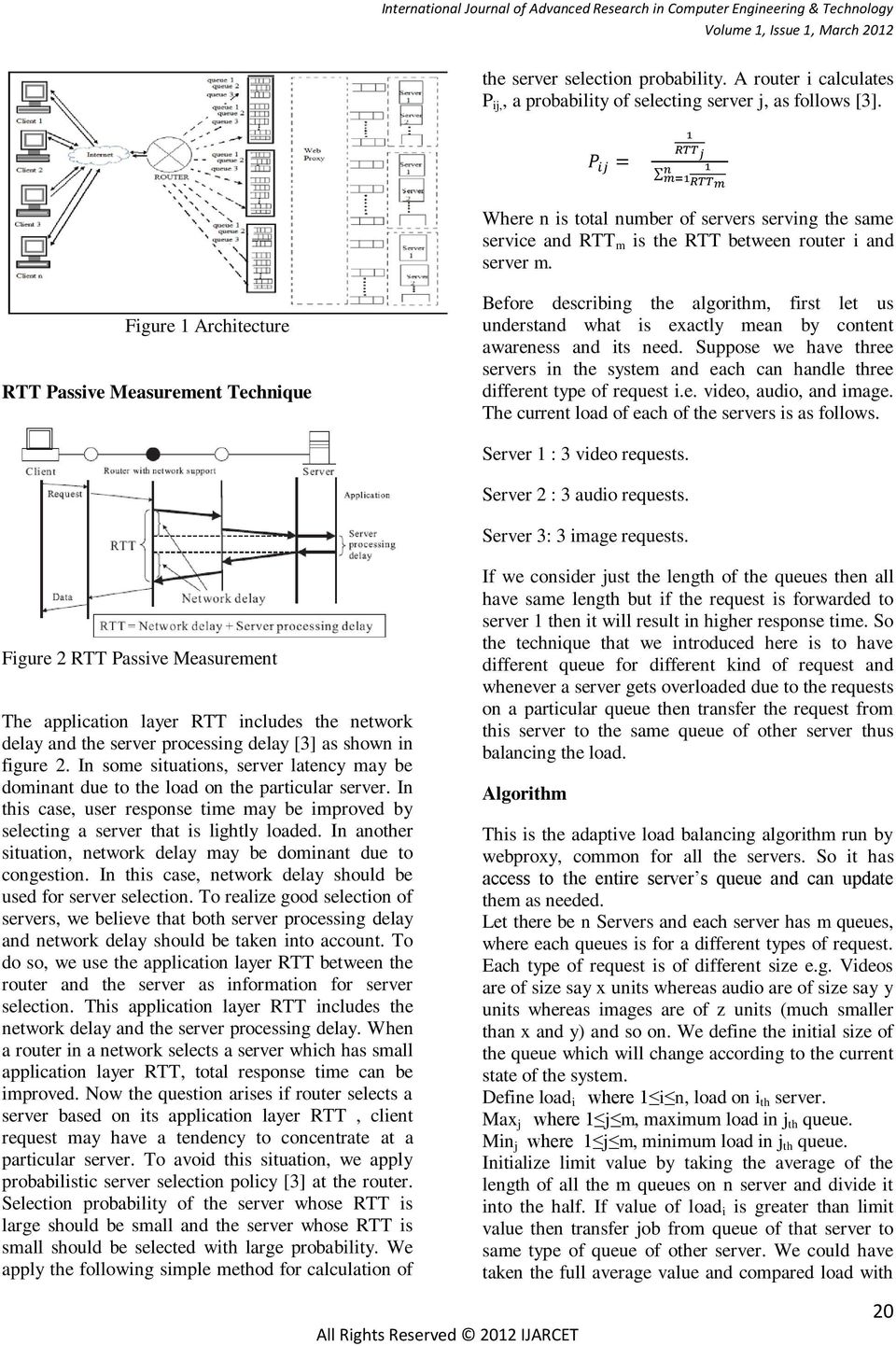 Figure 1 Architecture RTT Passive Measurement Technique Before describing the algorithm, first let us understand what is exactly mean by content awareness and its need.