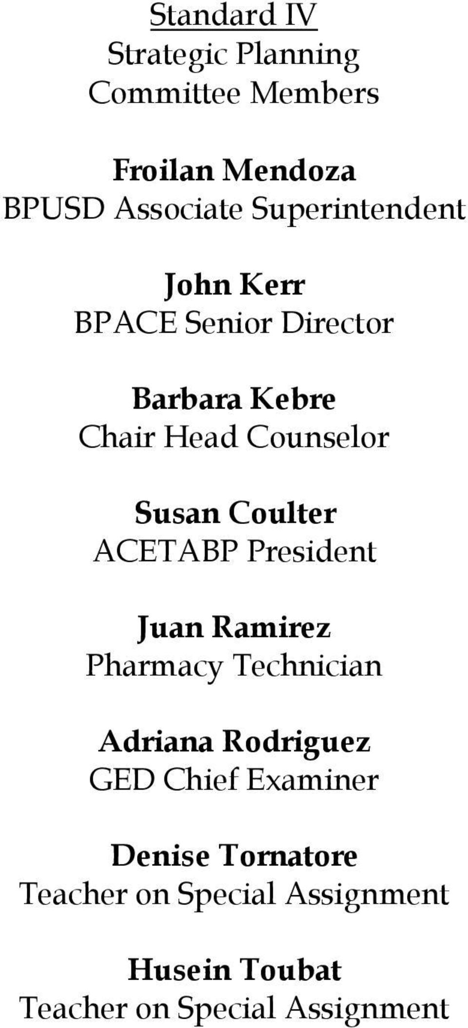 Coulter ACETABP President Juan Ramirez Pharmacy Technician Adriana Rodriguez GED Chief