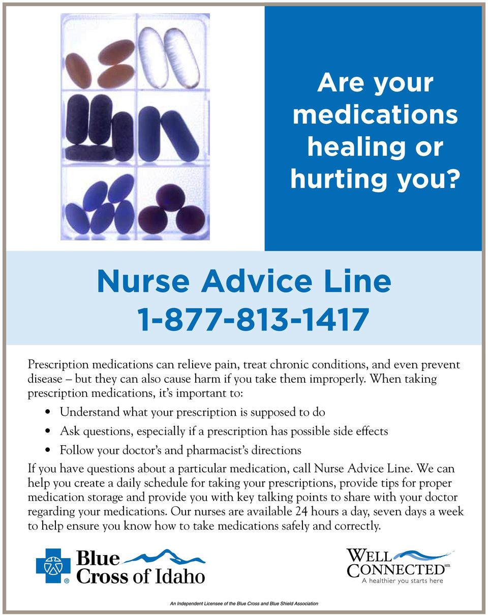 and pharmacist s directions If you have questions about a particular medication, call.