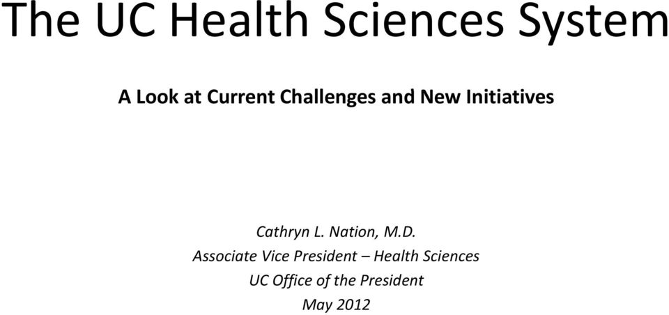 Cathryn L. Nation, M.D.