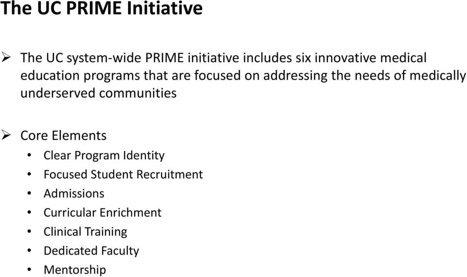 underserved communities Core Elements Clear Program Identity Focused Student