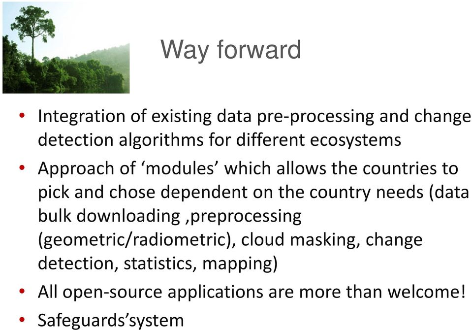 the country needs (data bulk downloading,preprocessing (geometric/radiometric), cloud masking,