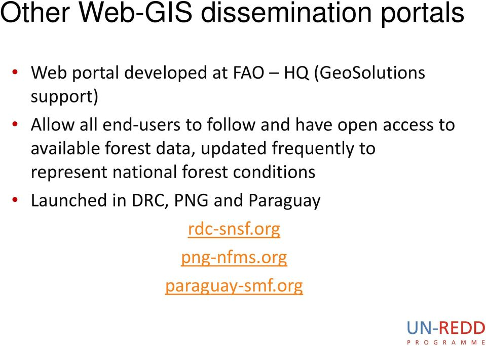 to available forest data, updated frequently to represent national forest