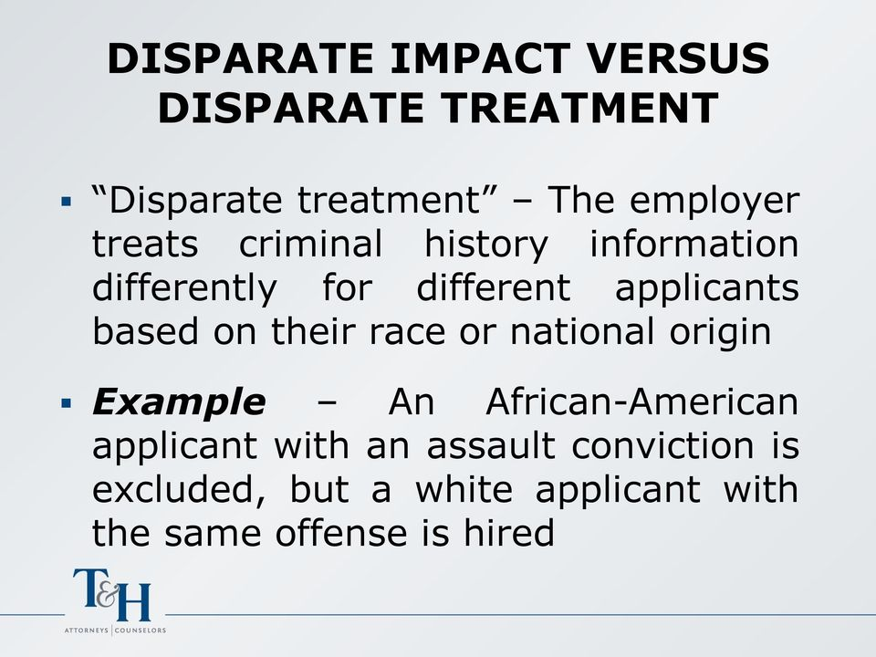 on their race or national origin Example An African-American applicant with an