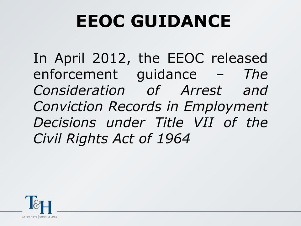 Arrest and Conviction Records in Employment