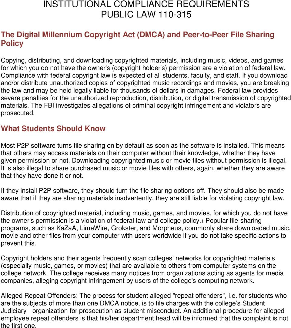 Compliance with federal copyright law is expected of all students, faculty, and staff.
