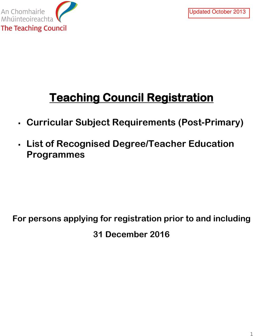 Degree/Teacher Education Programmes For persons