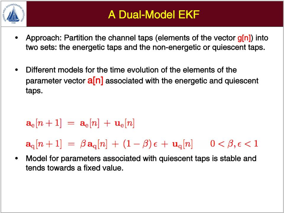 Different models for the time evolution of the elements of the parameter vector a[n] associated