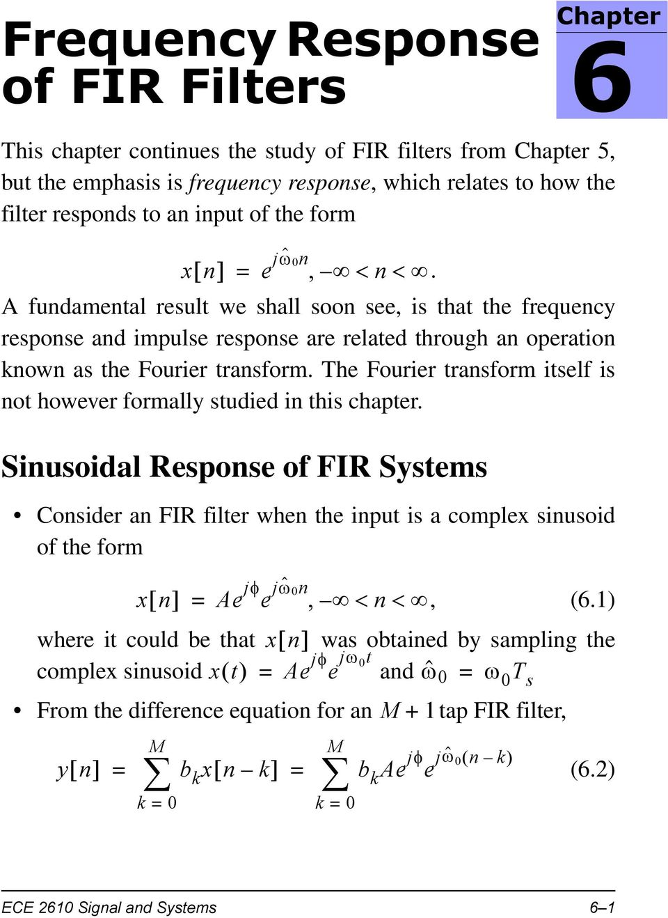 The Fourier transform itself is not however formally studied in this chapter.