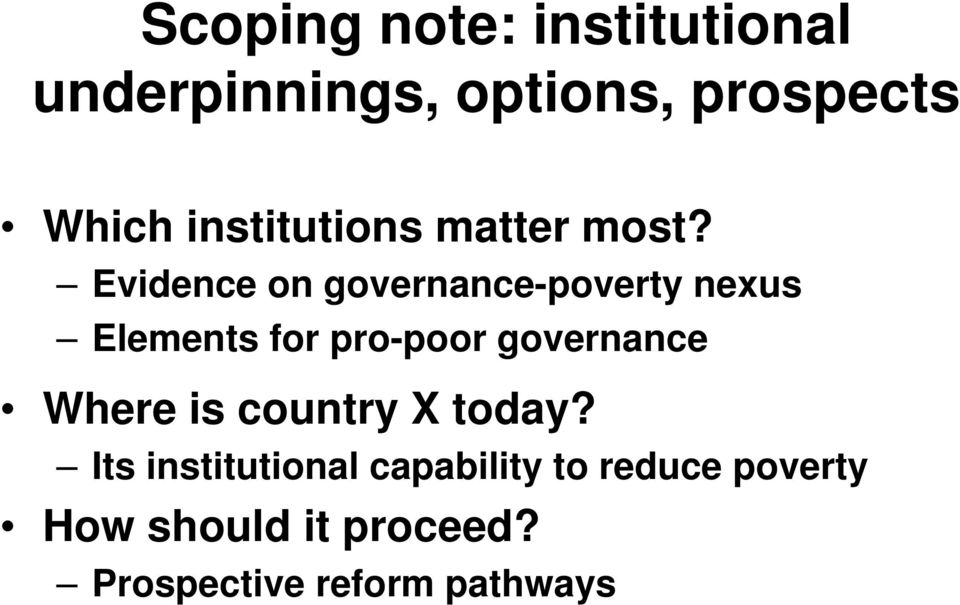Evidence on governance-poverty nexus Elements for pro-poor governance