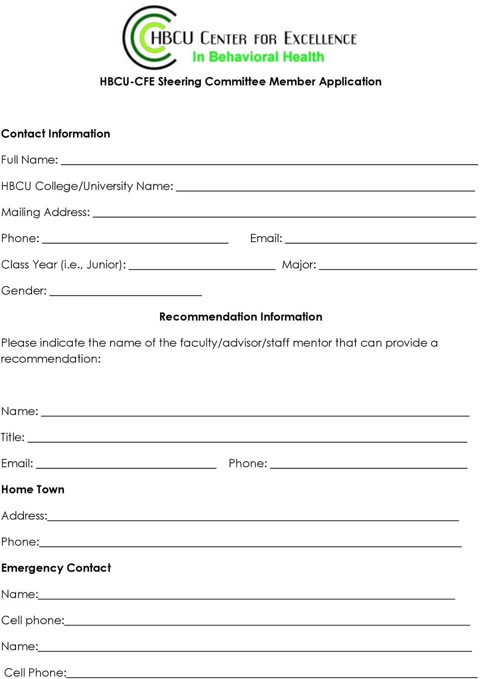Information Please indicate the name of the faculty/advisor/staff mentor that can provide a
