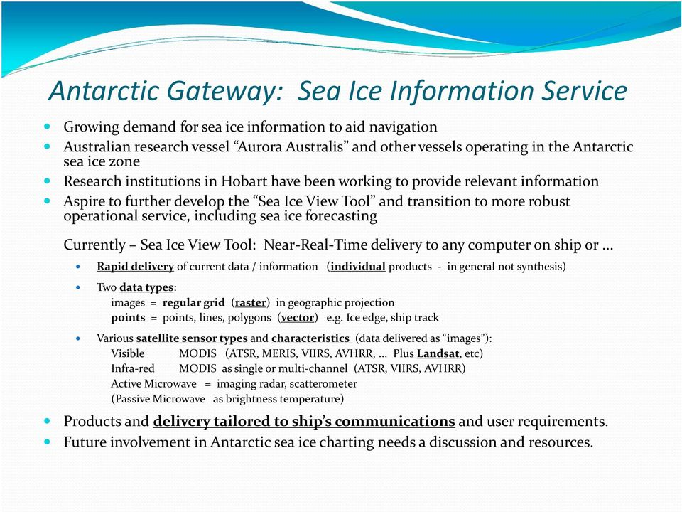 sea ice forecasting Currently Sea Ice View Tool: Near-Real-Time delivery to any computer on ship or.