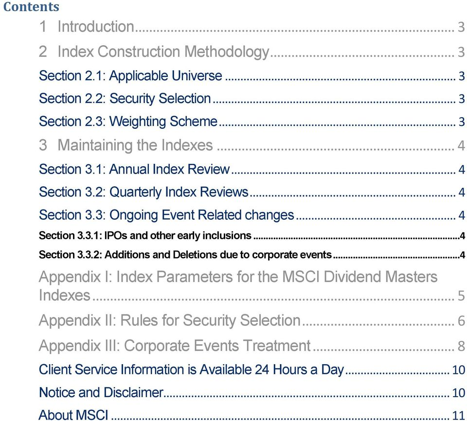.. 4 Section 3.3.2: Additions and Deletions due to corporate events... 4 Appendix I: Index Parameters for the MSCI Dividend Masters Indexes.