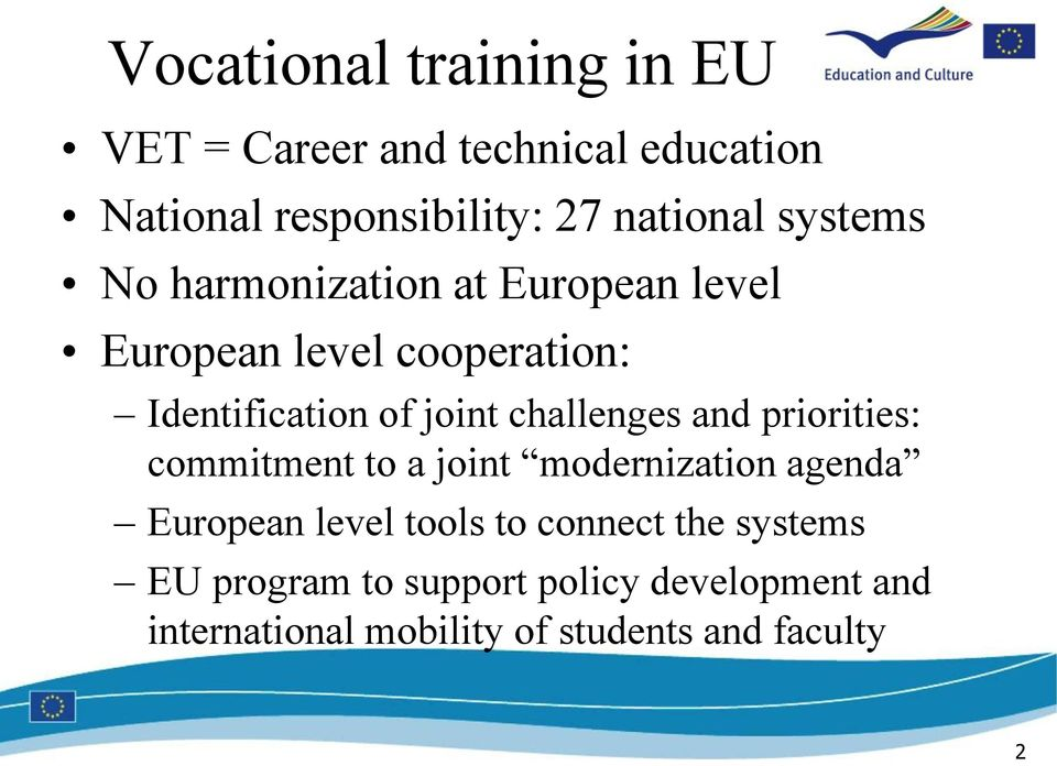 challenges and priorities: commitment to a joint modernization agenda European level tools to