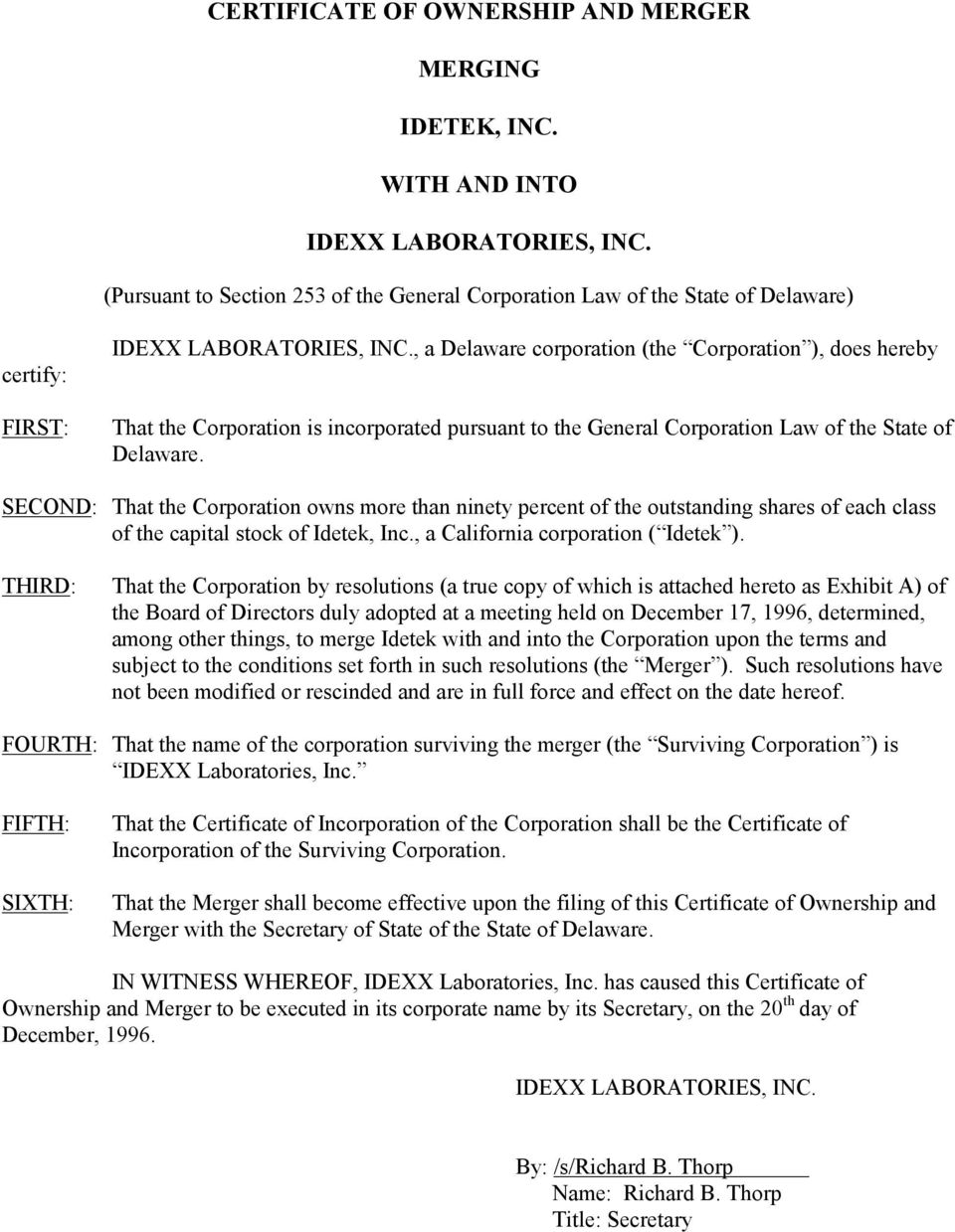 incorporated pursuant to the General Corporation Law of the State of Delaware.