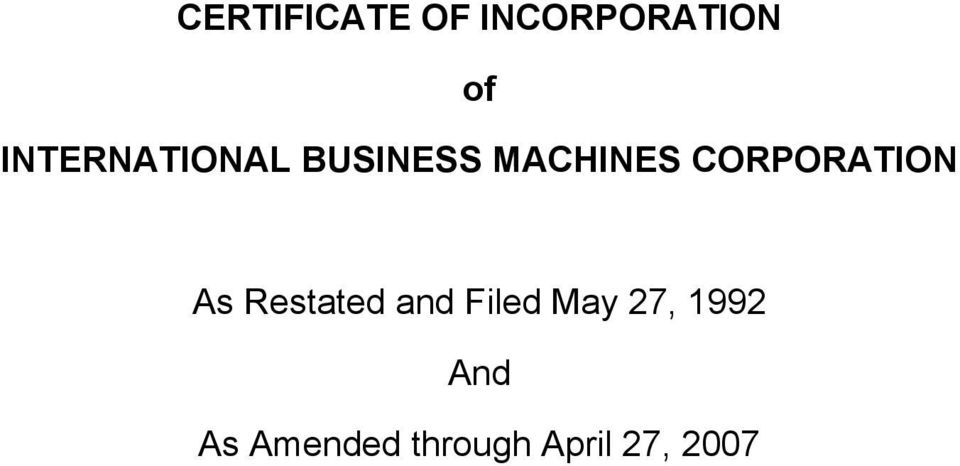 CORPORATION As Restated and Filed