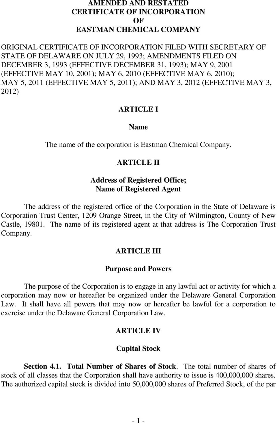 ARTICLE I Name The name of the corporation is Eastman Chemical Company.