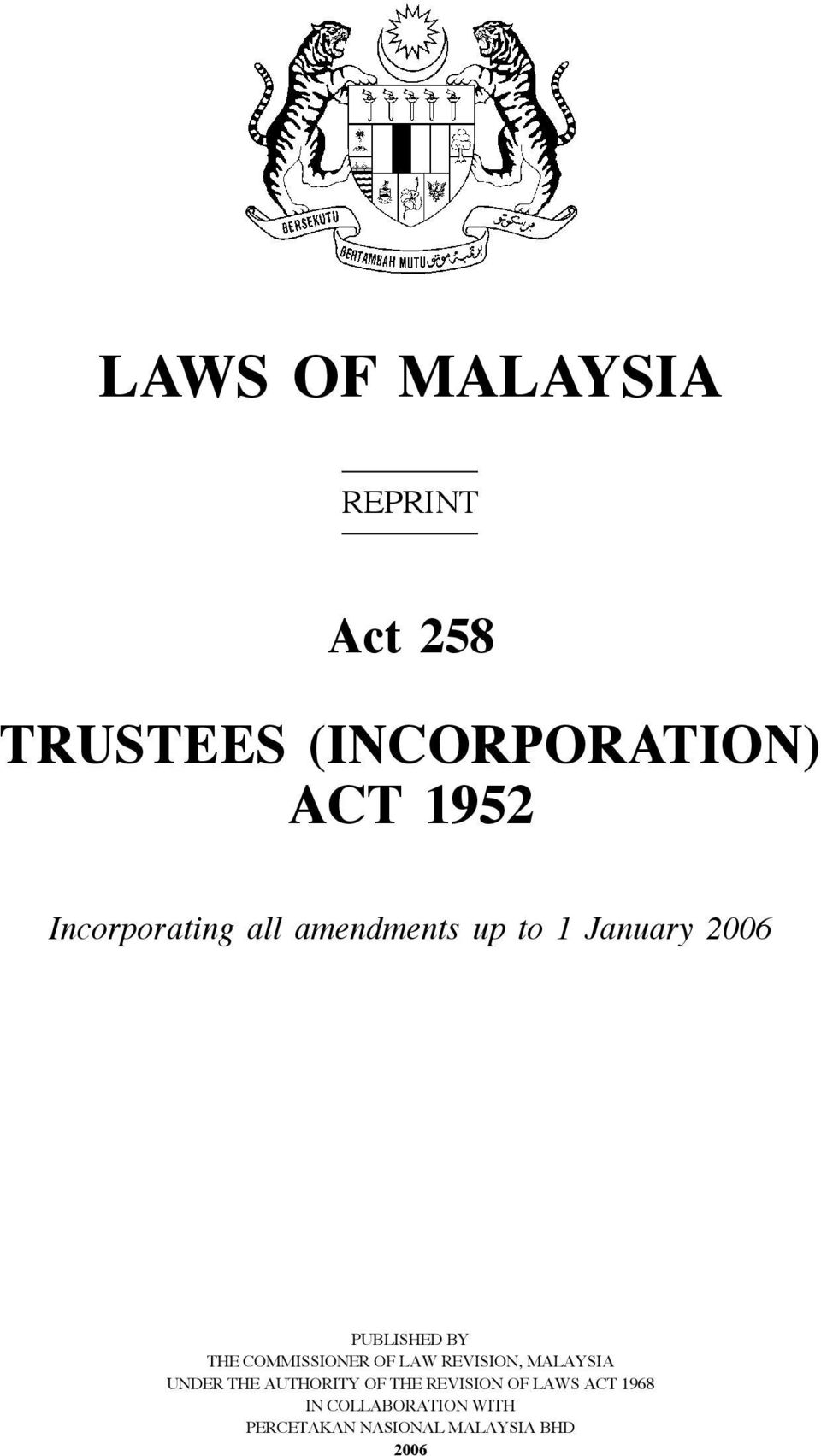COMMISSIONER OF LAW REVISION, MALAYSIA UNDER THE AUTHORITY OF THE