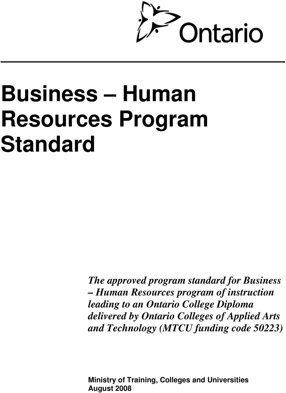 College Diploma delivered by Ontario Colleges of Applied Arts and Technology