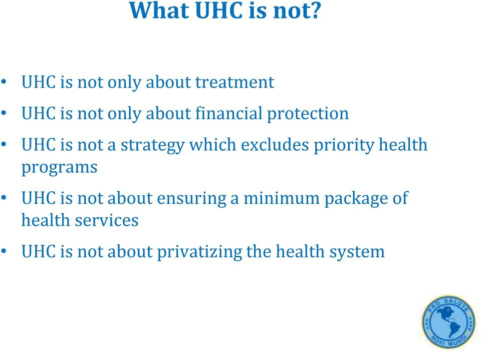 protection UHC is not a strategy which excludes priority health