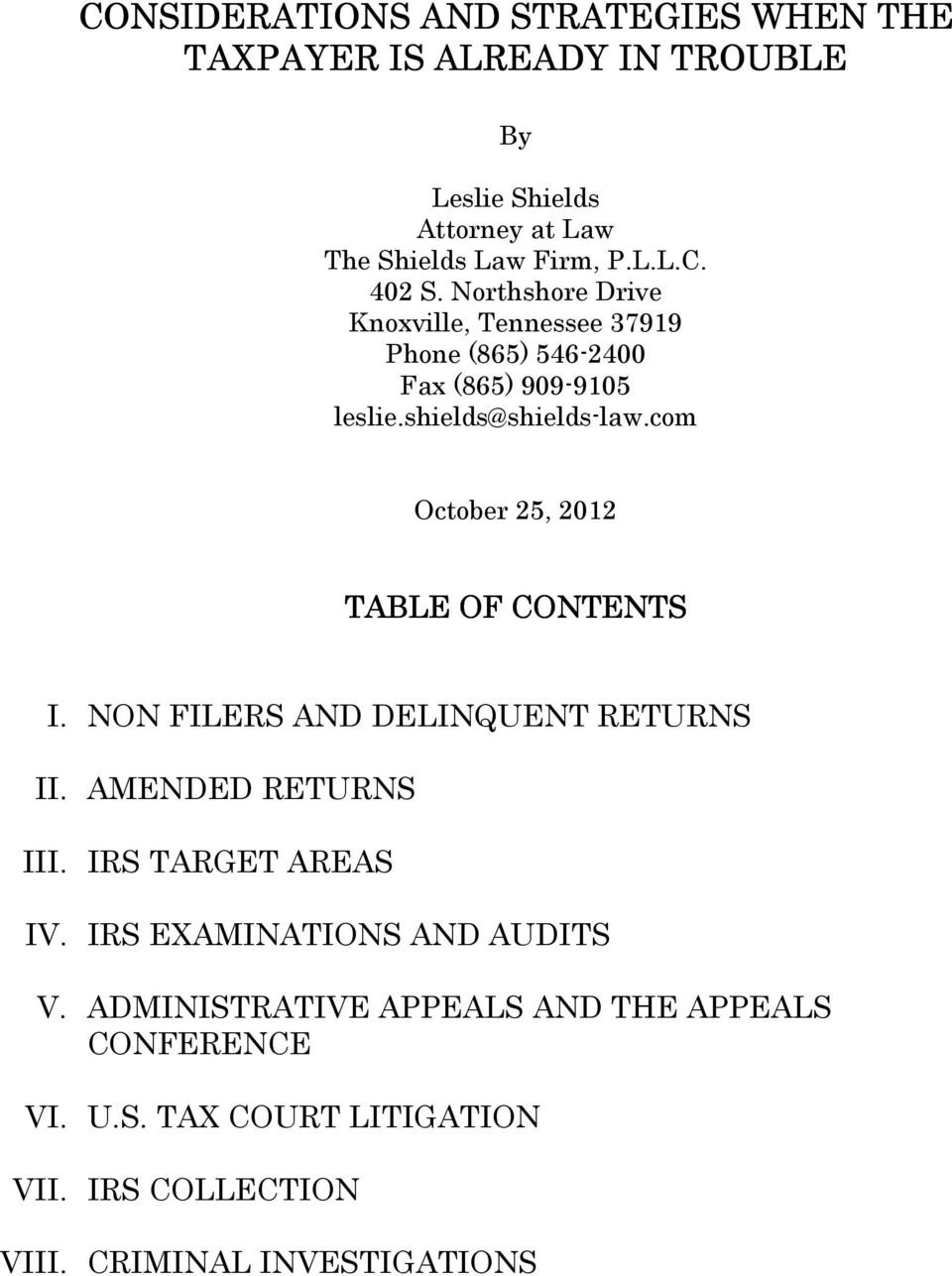 com October 25, 2012 TABLE OF CONTENTS I. NON FILERS AND DELINQUENT RETURNS II. AMENDED RETURNS III. IRS TARGET AREAS IV.