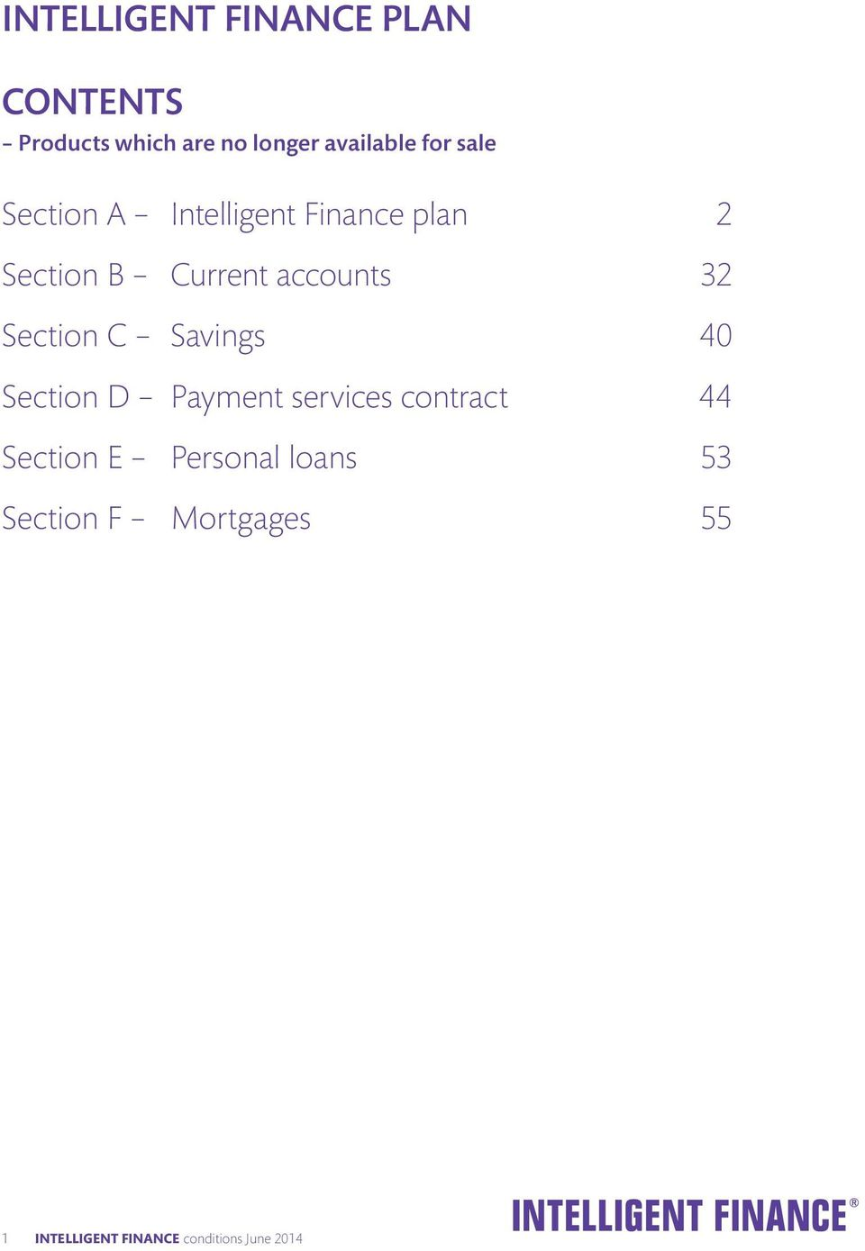 Section C Savings 40 Section D Payment services contract 44 Section E