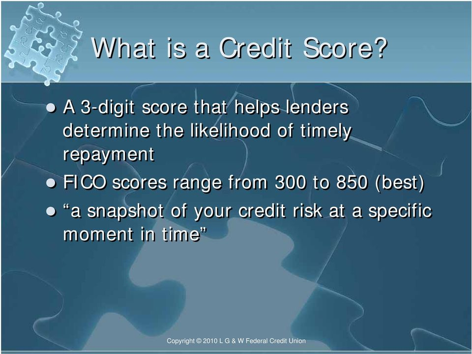 likelihood of timely repayment FICO scores range