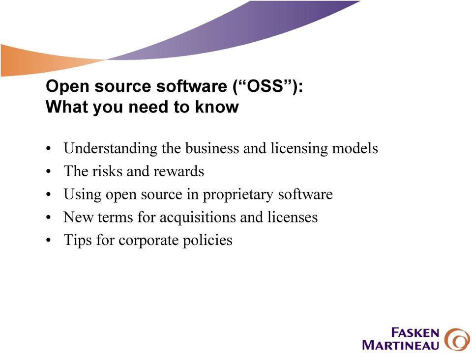 and rewards Using open source in proprietary software New