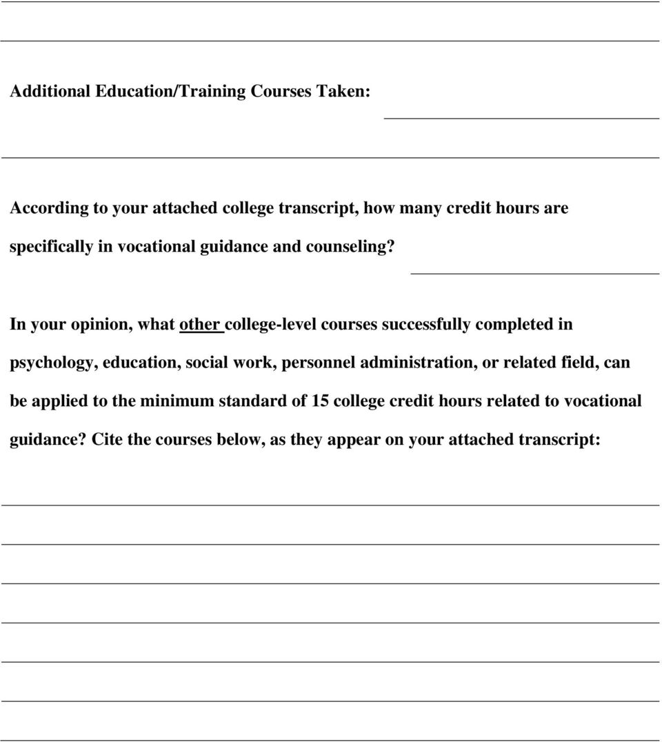 In your opinion, what other college-level courses successfully completed in psychology, education, social work, personnel