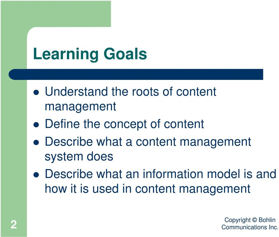 what a content management system does Describe what