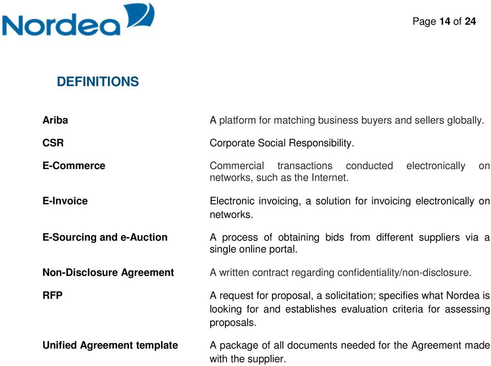 E-Invoice E-Sourcing and e-auction Non-Disclosure Agreement RFP Unified Agreement template Electronic invoicing, a solution for invoicing electronically on networks.