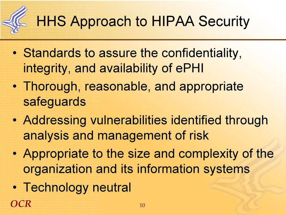vulnerabilities identified through analysis and management of risk Appropriate to the