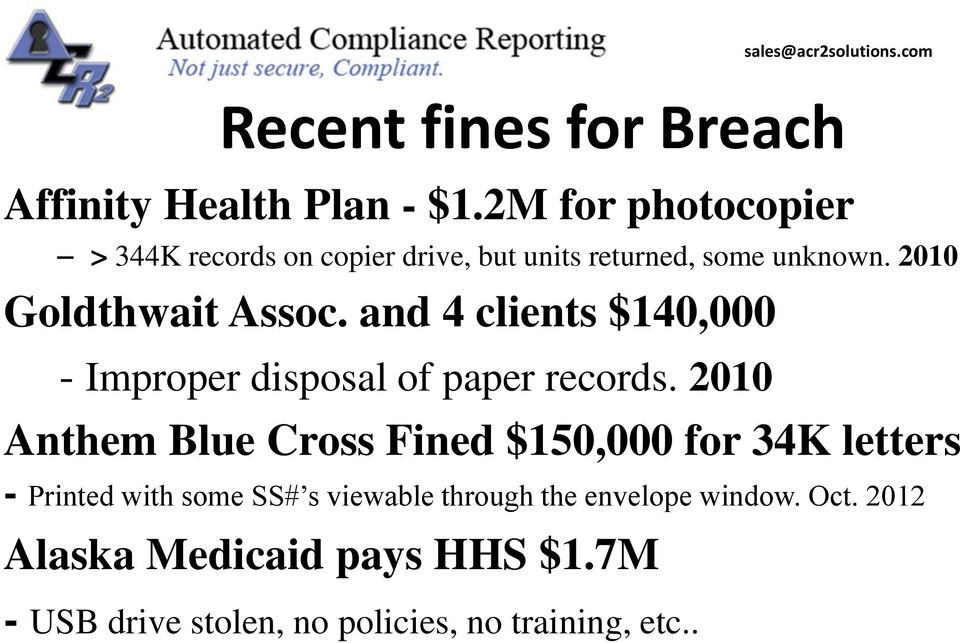 and 4 clients $140,000 - Improper disposal of paper records.