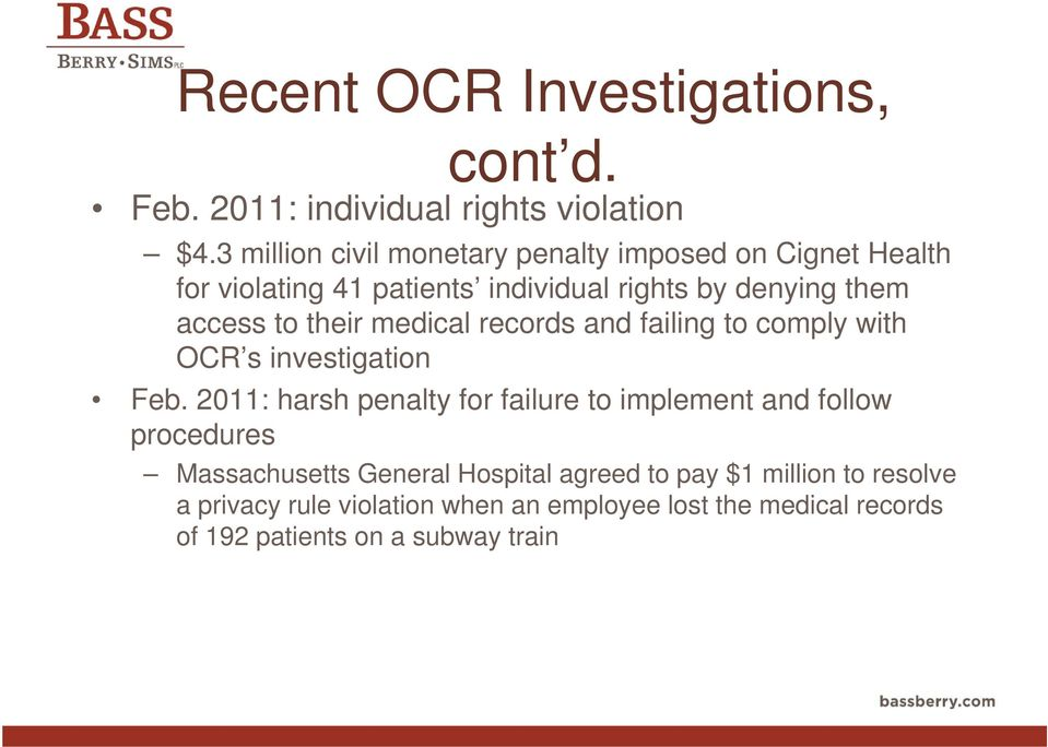 their medical records and failing to comply with OCR s investigation Feb.