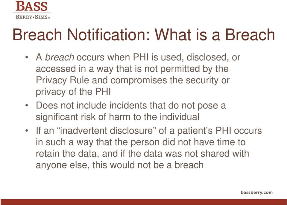 pose a significant risk of harm to the individual If an inadvertent disclosure of a patient s PHI occurs in such a way