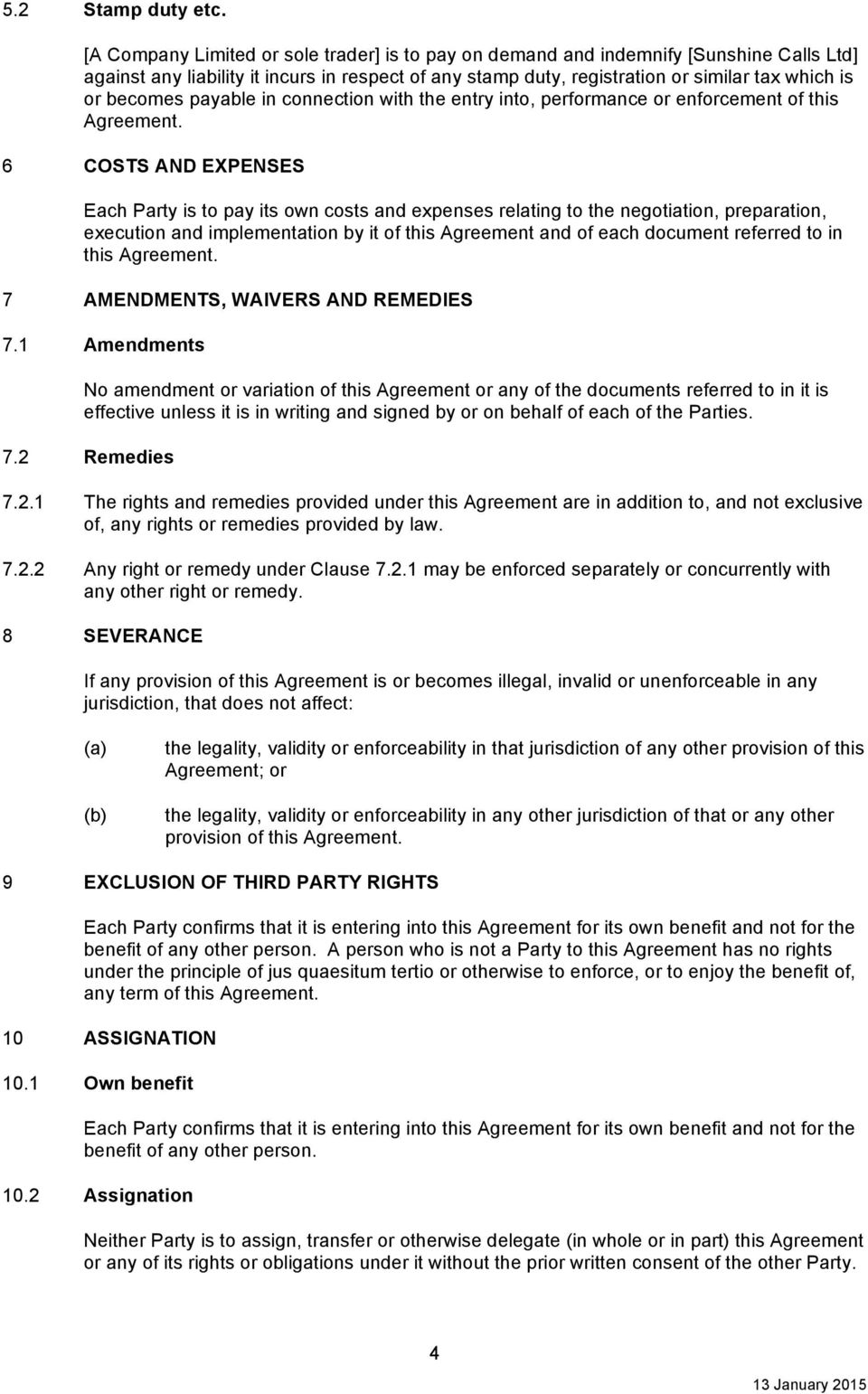 payable in connection with the entry into, performance or enforcement of this Agreement.