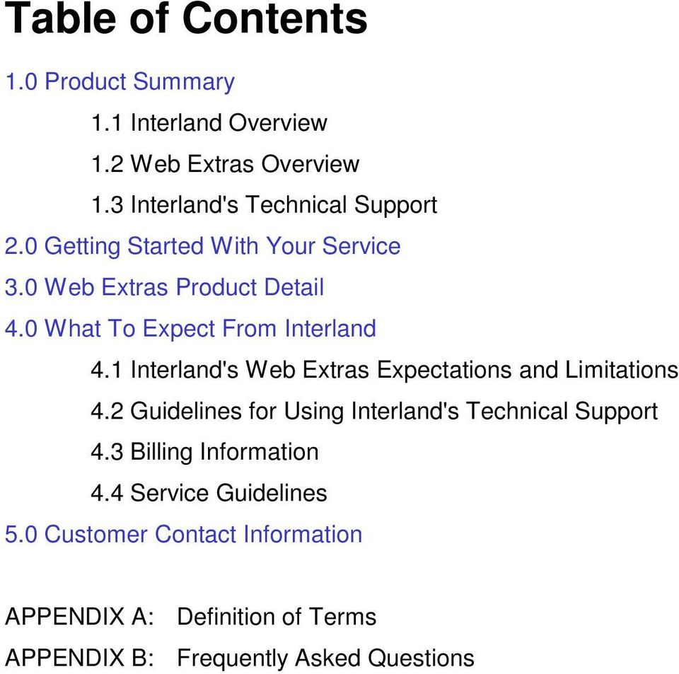 1 Interland's Web Extras Expectations and Limitations 4.2 Guidelines for Using Interland's Technical Support 4.