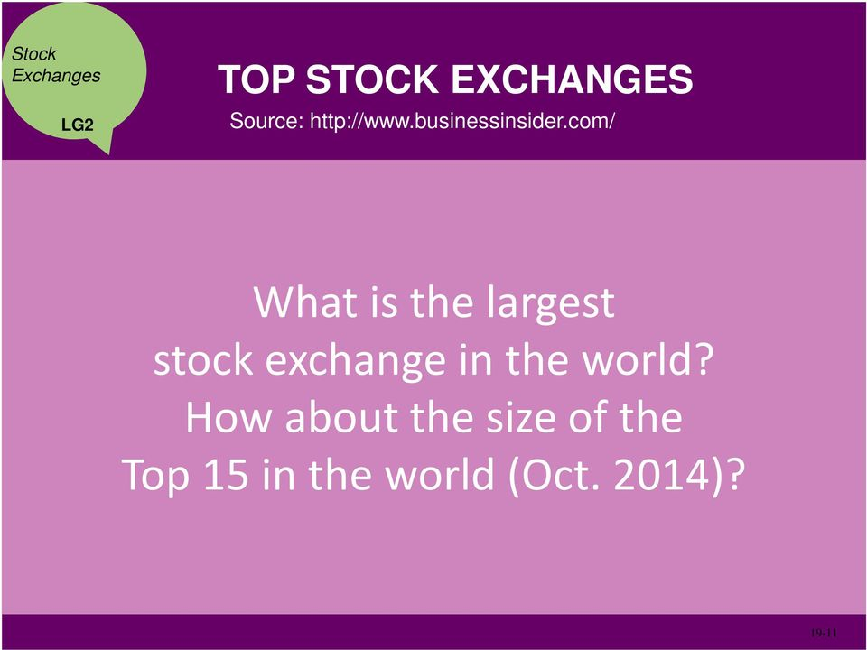 com/ What is the largest stock exchange in the