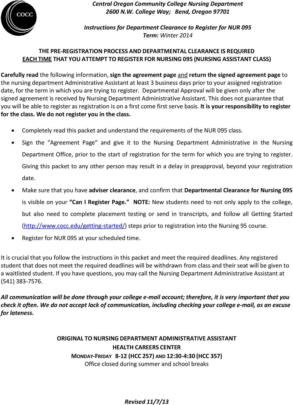 ATTEMPT TO REGISTER FOR NURSING 095 (NURSING ASSISTANT CLASS) Carefully read the following information, sign the agreement page and return the signed agreement page to the nursing department
