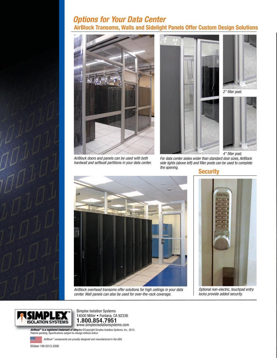 For data center aisles wider than standard door sizes, AirBlock side lights (above left) and filler posts can be used to complete the opening.