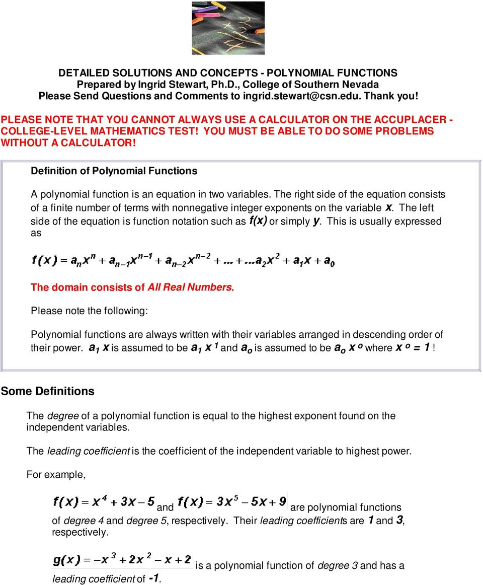 Definition of Polynomial Functions A polynomial function is an equation in two variables.