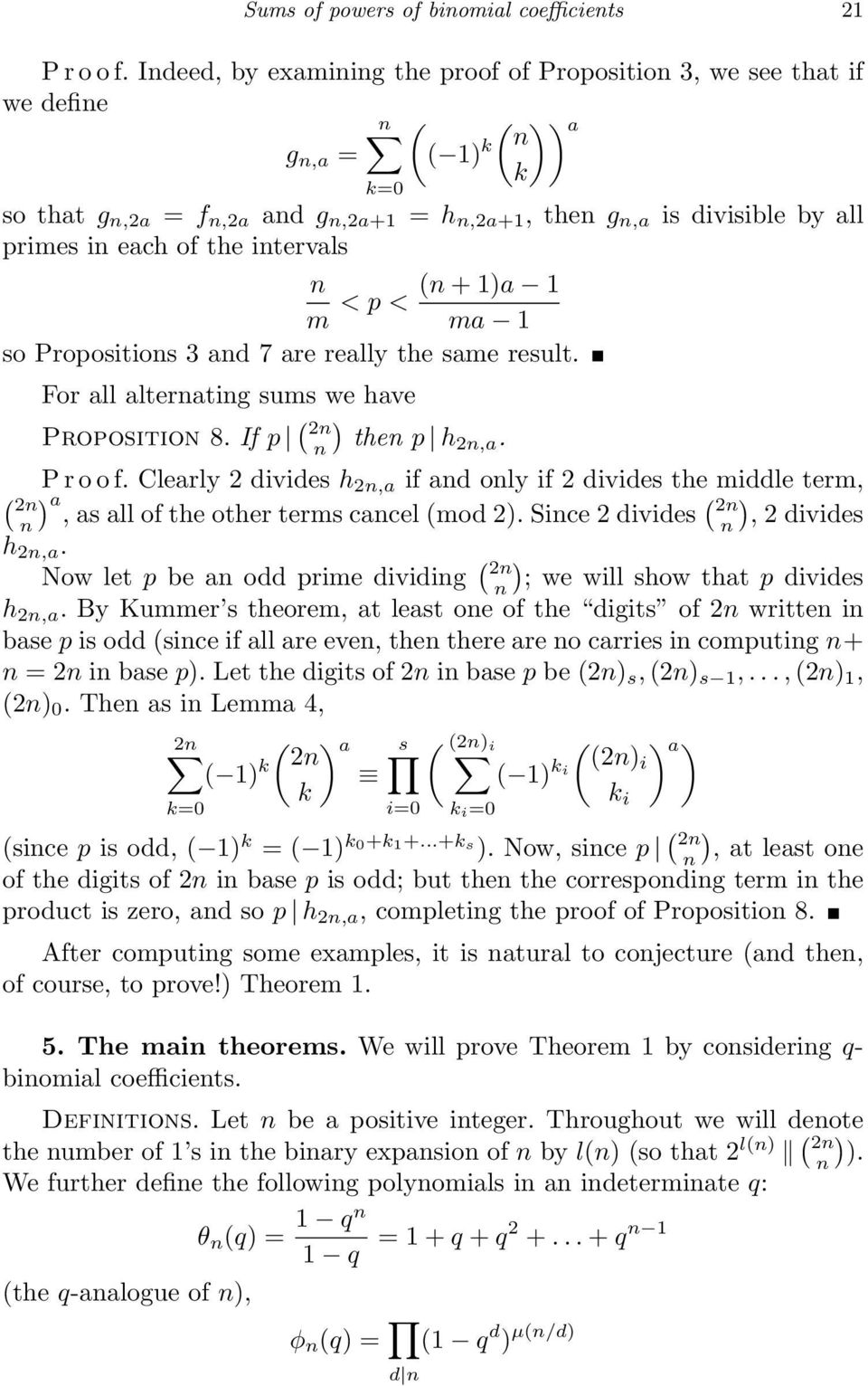 p < m ma 1 so Propositios 3 ad 7 are really the same result. For all alteratig sums we have Propositio 8. If p ( ) the p h,a. P r o o f.