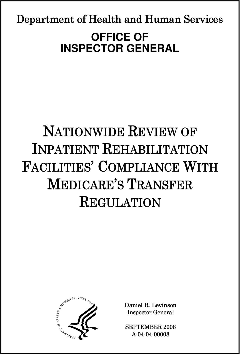 FACILITIES COMPLIANCE WITH MEDICARE S TRANSFER REGULATION